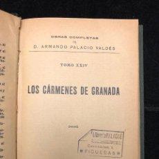 Libros antiguos: ARMANDO PALACIO VALDÉS. LOS CÁRMENES DE GRANADA. 1929.. Lote 125393675