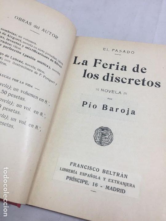 LA FERIA DE LOS DISCRETOS PÍO BAROJA GENERACIÓN 98 1905 FRANCISCO BELTRÁN 1ª EDICIÓN. (Libros antiguos (hasta 1936), raros y curiosos - Literatura - Narrativa - Clásicos)