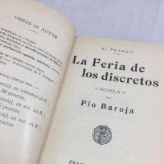 Libros antiguos: LA FERIA DE LOS DISCRETOS PÍO BAROJA GENERACIÓN 98 1905 FRANCISCO BELTRÁN 1ª EDICIÓN.. Lote 125669663