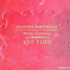 Libros antiguos: QUO VADIS?-ENRIQUE SIMKIEWICZ-BIBLIOTECA GRANDES NOVELAS ED.SOPENA 1931-TAPA DURA 22CM. Lote 125867919