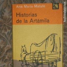 Libros antiguos: F1 HISTORIA DE LA ARTAMILA ANA MARIA MATUTE. Lote 125940771
