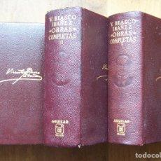 Libros antiguos: OBRAS COMPLETAS DE VICENTE BLASCO IBÁÑEZ, EDICIÓN AGUILAR, PAPEL BIBLIA. AÑO DE EDICIÓN 1966.. Lote 125948895