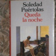 Libros antiguos: F1 QUEDA LA NOCHE SOLEDAD PUERTOLAS PREMIO PLANETA 1989 PRIMERA EDICION. Lote 126032819