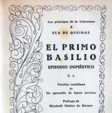 Libros antiguos: EL PRIMO BASILIO VOL.I Y II-EÇA DE QUEIROZ-ED.CERVANTES 1927. Lote 126072275