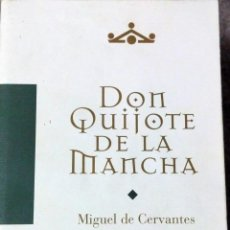 Libros antiguos: DON QUIJOTE DE LA MANCHA MIGUEL DE CERVANTES. Lote 126139751