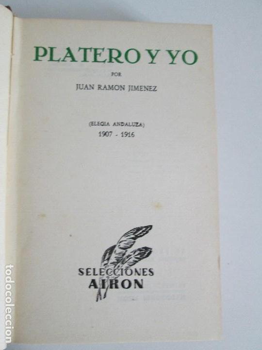 Libros antiguos: JUAN RAMON JIMENEZ. PLATERO Y YO. ESTE LIBRO PERTENECIO AL MINISTRO GREGORIO LOPEZ BRAVO. - Foto 7 - 126219519