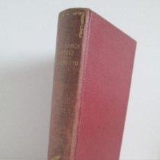 Libros antiguos: JUAN RAMON JIMENEZ. PLATERO Y YO. ESTE LIBRO PERTENECIO AL MINISTRO GREGORIO LOPEZ BRAVO.. Lote 126219519