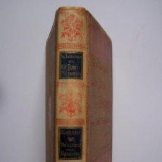 Libros antiguos: JOSÉ ZORRILLA, LA LEYENDA DE DON JUAN TENORIO. MONTANER Y SIMÓN EDITORES- BARCELONA 1895.. Lote 126300467