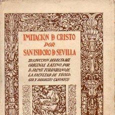 Libros antiguos: SAN ISIDORO DE SEVILLA : IMITACIÓN DE CRISTO (RENACIMIENTO, S.F.). Lote 126412831