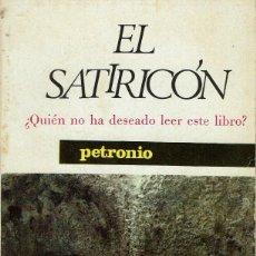 Libros antiguos: EL SATIRICÓN, POR PETRONIO. AÑO 1964 (15.3). Lote 126461919