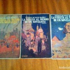 Livres anciens: LA VUELTA AL MUNDO DE UN NOVELISTA : VICENTE BLASCO IBÁÑEZ. 1.924 1ª EDICIÓN. Lote 132710445