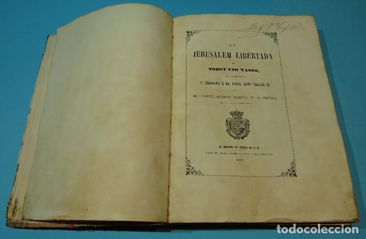 Libros antiguos: LA JERUSALEM LIBERTADA DE TORCUATO TASSO. PUESTA EN VERSO POR TTE.GRAL. MARQUÉS DE LA PEZUELA. 1855 - Foto 2 - 126888943