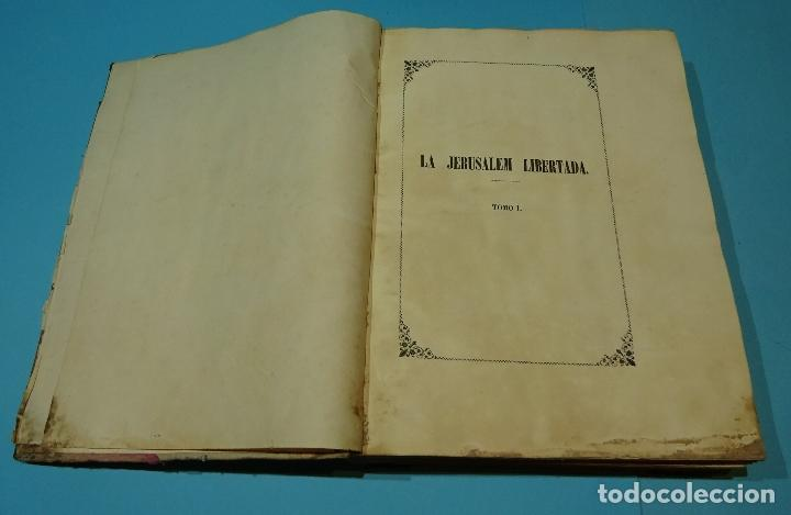 Libros antiguos: LA JERUSALEM LIBERTADA DE TORCUATO TASSO. PUESTA EN VERSO POR TTE.GRAL. MARQUÉS DE LA PEZUELA. 1855 - Foto 7 - 126888943