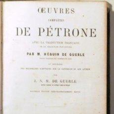 Libros antiguos: PÉTRONE - OEUVRES COMPLÈTES - PARIS 1861. Lote 126925322