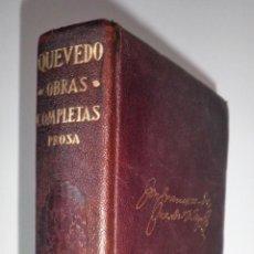 Libros antiguos: OBRAS COMPLETAS DE QUEVEDO - 1ª EDICION AÑO 1932 - AGUILAR PLENA PIEL.. Lote 127161295