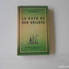 Libros antiguos: LA RUTA DE DON QUIJOTE POR AZORIN , EDITORIAL LOSADA 1944. Lote 127368791