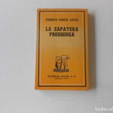 Libros antiguos: LA ZAPATERA PRODIGIOSA POR FEDERICO GARCIA LORCA, EDITORIAL LOSADA 1944. Lote 127439847