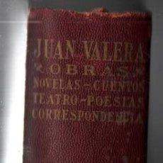 Libros antiguos: JUAN VALERA. OBRAS NOVELAS CUENTOS TEATRO POESIA CORRESPONDENCIA. AGUILAR . 1934. Lote 128152287