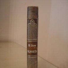 Libros antiguos: GEORGE BERNARD SHAW. PIGMALION. AGUILAR. CRISOL 8BIS.. Lote 128221891