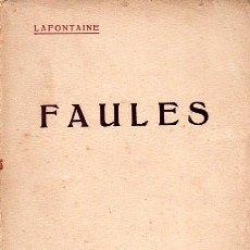 Libros antiguos: LAFONTAINE : FAULES (CATALANA, C. 1920). Lote 128250623