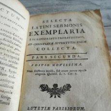 Libros antiguos: SELECTA LATINI SERMONIS EXEMPLARIA E SCRIPTORIBUS PROBATISSIMIS (1775/1777) - PARS SECUNDA - V FOTOS. Lote 128705259