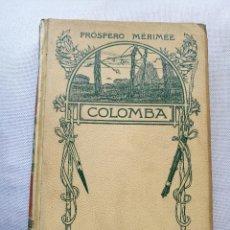 Libros antiguos: MÉRIMÉE: COLOMBA (1908). Lote 128875799
