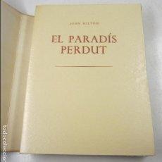 Libros antiguos: EL PARADÍS PERDUT, JOHN MILTON, 1950, J. M. BOIX I SELVA, R. DE CAPMANY, 2 TOMOS, BARCELONA. 24X32CM. Lote 129132411