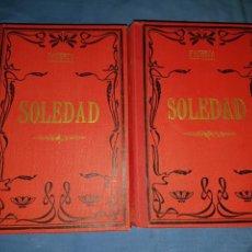 Libros antiguos: NOVELA SOLEDAD 2 TOMOS 1880 PACHECO. Lote 129518007