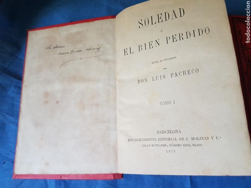 Libros antiguos: Novela Soledad 2 tomos 1880 Pacheco - Foto 3 - 129518007