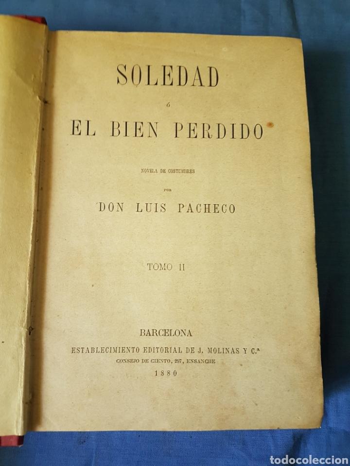 Libros antiguos: Novela Soledad 2 tomos 1880 Pacheco - Foto 6 - 129518007