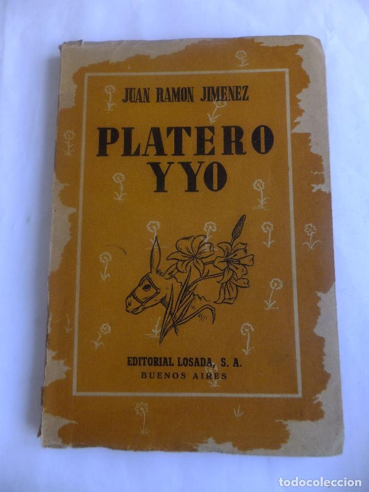 Libros antiguos: Juan Ramón Jimenez Platero y Yo ed, Losada Buenos Aires .Ilustracion Attilio Rossi - Foto 2 - 130454114