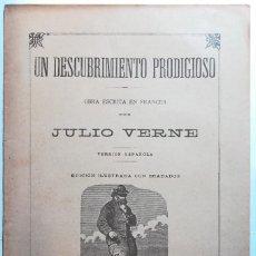 Libros antiguos: UN DESCUBRIMIENTO PRODIGIOSO, JULIO VERNE, 1900.. Lote 130480202