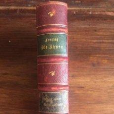 Libros antiguos: PRECIOSA ENCUADERNACIÓN - DIE AHNEN - GUSTAV FREYTAG - 1918 - EN ALEMÁN. Lote 130599474
