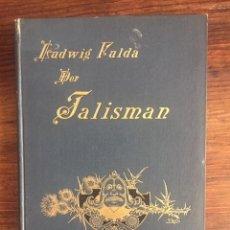 Libros antiguos: DER TALISMAN - LUDWIG FULDA - 1894 - EN ALEMÁN. Lote 130599978
