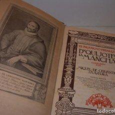 Libros antiguos: EL INGENIOSO HIDALGO DON QUIJOTE DE LA MANCHA....AÑO 1915. Lote 175781814