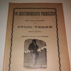 Libros antiguos: UN DESCUBRIMIENTO PRODIGIOSO JULIO VERNE SAENZ DE JUBERA EDITORES GRABADOS COMPLETO. Lote 131013876