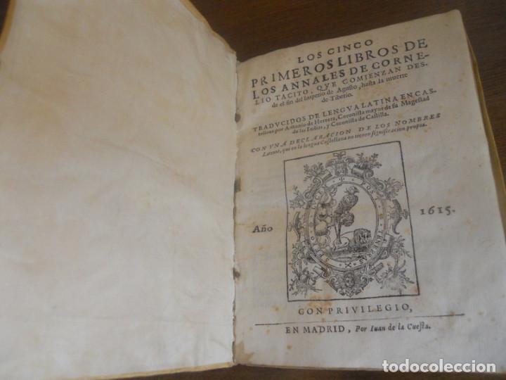 Libros antiguos: LOS CINCO PRIMEROS LIBROS DE LOS ANNALES DE TÁCITO. JUAN DE LA CUESTA, 1615. IMPRENTA QUIJOTE - Foto 2 - 131113192