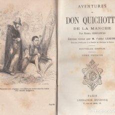 Libros antiguos: MICHEL CERVANTES. AVENTURES DE DON QUICHOTTE DE LA MANCHE. 2 VOLS. PARÍS, 1870 ?. Lote 131245159