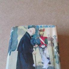 Libros antiguos: LA FERIA DE LAS VANIDADES W.M. THACKERAY . Lote 131716954