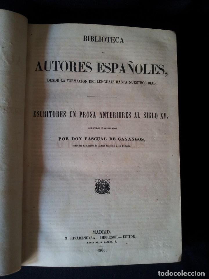 Libros antiguos: BIBLIOTECA DE AUTORES ESPAÑOLES, ESCRITORES EN PROSA ANTERIORES AL SIGLO XV - TOMO 51 - 1860 - Foto 3 - 132013614