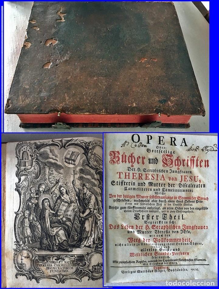 AÑO 1756: OBRAS DE SANTA TERESA DE JESÚS. LIBRO DEL SIGLO XVIII CON CIERRE METÁLICO. 21,50 CM. (Libros antiguos (hasta 1936), raros y curiosos - Literatura - Narrativa - Clásicos)