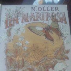 Libros antiguos: LA MARIPOSA NARCISO TOLLER BIBLIOTECA ARTE Y LETRAS 1886. Lote 132093599