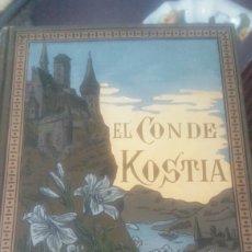 Libros antiguos: EL CONDE KOSTIA. VICTOR CHERBULIEZ. BIBLIOTECA ARTE Y LETRAS 1885 PRIMERA EDICIÓN. Lote 132097135