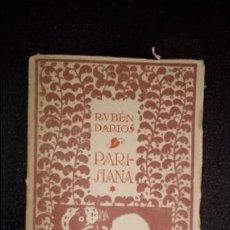 Libros antiguos: RUBEN DARÍO. SU PROSA. LITERATURA ESPAÑOLA. MODERNISMO EN LA LITERATURA ESPAÑOLA.. Lote 132158326