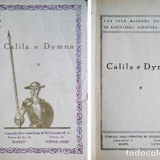 Libri antichi: CALILA E DYMNA. PRÓLOGO DE FERNANDO GONZÁLEZ. MADRID, CIAP, S.A. (1923). DOS TOMOS.. Lote 132413822