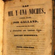 Libros antiguos: LAS MIL Y UNA NOCHES, CUENTOS ARABES. POR GALLAND. 2 TOMOS.AÑO 1841.. Lote 132527101