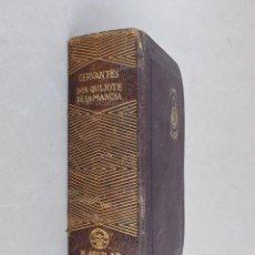 Libros antiguos: EL INGENIOSO HIDALGO DON QUIJOTE DE LA MANCHA, MIGUEL DE CERVANTES, EDITORIAL AGUILAR AÑO 1947. Lote 132614006