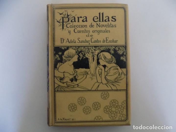LIBRERIA GHOTICA. LUJOSA EDICIÓN MONTANER Y SIMON. PARA ELLAS.1896. GRABADOS. (Libros antiguos (hasta 1936), raros y curiosos - Literatura - Narrativa - Clásicos)