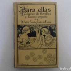 Libros antiguos: LIBRERIA GHOTICA. LUJOSA EDICIÓN MONTANER Y SIMON. PARA ELLAS.1896. GRABADOS.. Lote 231681320