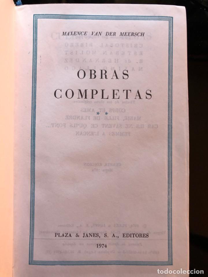 MAXENCE VAN DER MEERSCH OBRAS COMPLETAS TOMO II PLAZA Y JANÉS 1974 (Libros antiguos (hasta 1936), raros y curiosos - Literatura - Narrativa - Clásicos)